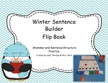 Winter Sentence Builder Flip Book