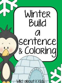 Winter Sentence Building and Coloring Pack