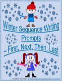 Winter - Sequence Writing Prompts - First - Next - Then - Last