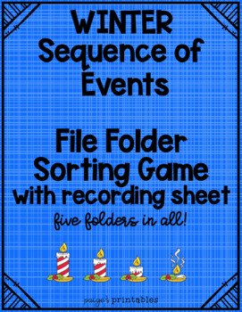 Winter Sequence of Events File Folder Centers for Special Education - 5 in all!