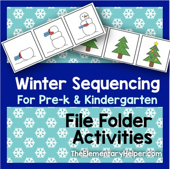 Winter Sequencing File Folder Activities for Preschool and Kindergarten