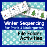 Winter Sequencing File Folder Activities for Preschool and