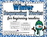 Winter Sequencing Stories for Beginning Readers