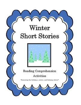 Winter Short Stories: Reading Comprehension Activities