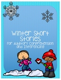 Winter Short Stories for Auditory Comprehension