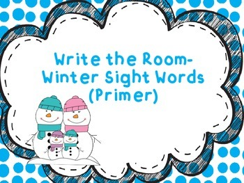 Winter Sight Words-  Write the Room