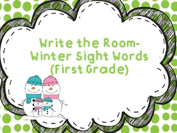 Winter Sight Words-- Write the Room (First Grade)