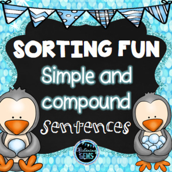 Winter Simple and Compound Sentences Sort