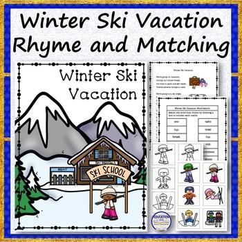 Winter Ski Vacation Rhyme, Worksheet and File Folder Matching