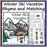 Winter Ski Vacation Rhyme, Worksheet and File Folder Matching