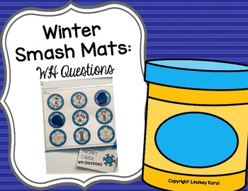 Winter Smash Mats: WH Questions