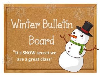 "Winter ""Snow"" Bulletin Board.  It's SNOW secret we are a g"