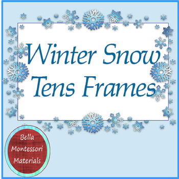 Winter Snow Counting Tens Frames