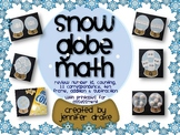 Winter Snow Globe Math Center ~6 Ways To Use~ #s, Counting, Ten Frame, +/-, etc!