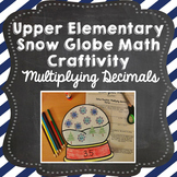 Winter Snow Globe Math Craft: Multiplying Decimals