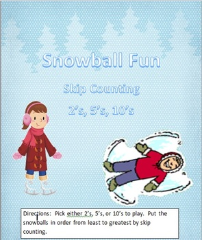 Winter Snowball Fun - Skip Counting by 2's, 5's, & 10's