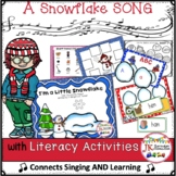 Winter Snowflake Song & Literacy Activities! I'm a Little Snowflake