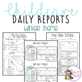 Winter (Snowflake) Themed Childcare Daily Reports  (Daycare)