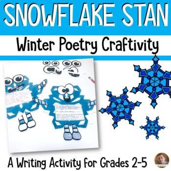 Winter Snowflake Stan Writing Craftivity- Grades 2-5