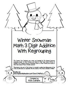 """Winter Snowman"" 3 Digit Addition  Regrouping  Common Core! (black line)"