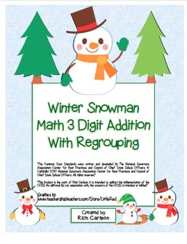 """""""Winter Snowman"""" 3 Digit Addition Regrouping  Common Core!"""