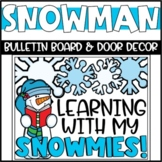 Winter Snowman Bulletin Board or Door Decoration