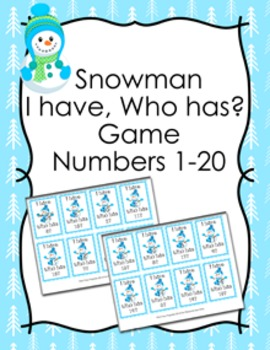 Winter Snowman I Have Who Has? Number Recognition Game 1-20
