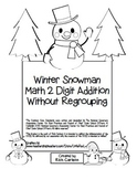 """Winter Snowman Math"" 2 Digit Addition Without Regrouping Common Core(Blackline)"