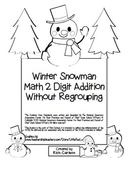 """""""Winter Snowman Math"""" 2 Digit Addition Without Regrouping Common Core(Blackline)"""