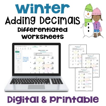 Winter Math: Adding Decimals Worksheets (Differentiated)