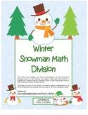 """""""Winter Snowman Math"""" Division- Common Core -  Division Fun! (color version)"""