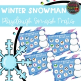 Winter Snowman Playdough Smash Mats