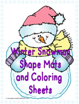 Winter Snowman Shape Mats and Coloring Sheets