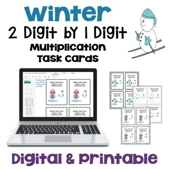 Winter Task Cards: 2 Digit by 1 Digit Multiplication (3 Levels)