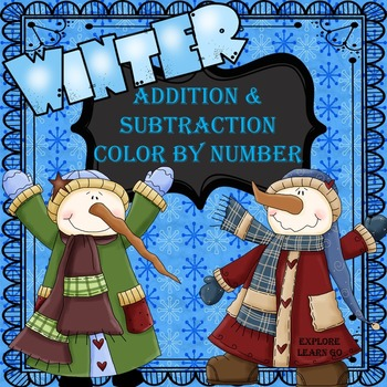 Snowman / Winter Themed Math Color by Number / Addition and Subtraction