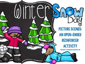 Winter Snowy Day Picture scenes: An Open-ended Reinforcer Activity