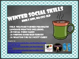 Winter Social Skills: Cold Weather-Themed Pragmatic Language Practice!