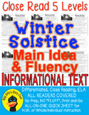 Winter Solstice FACTS CLOSE READ 5 LEVELED PASSAGES Main Idea Fluency Check TDQs