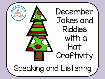 Speaking and Listening Jokes and Riddles for December FREEBIE