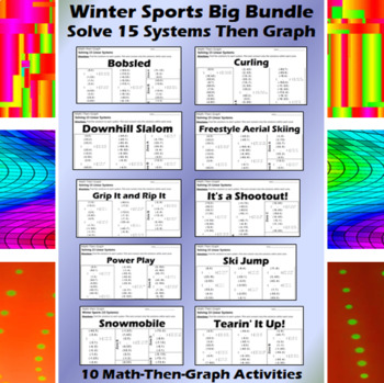 Winter Sports - 10 Math-Then-Graph Activities - Solve 15 Systems