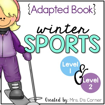 Winter Sports Adapted Book { Level 1 and Level 2 } Winter Sports