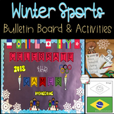 Winter Olympics Sports Bulletin Board and Activities