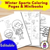 Winter Sports Coloring Pages & Minibooks - (Editable)