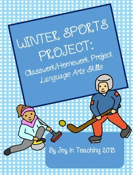 Winter Sports Project-Classwork/Homework   Language Arts Skills