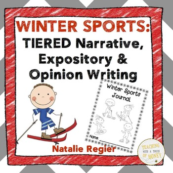 Winter Sports: Tiered Narrative, Expository, and Opinion Writing Activities