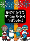 Winter Sports Writing Prompt and Winter Olympics Crafts