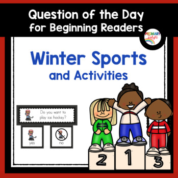 Winter Sports and Activities: Question of the Day