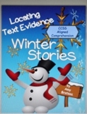 Winter Stories-20 Passages for Locating Text Evidence- Comprehension Strategies