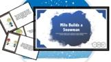 Winter Story: Milo Builds a Snowman