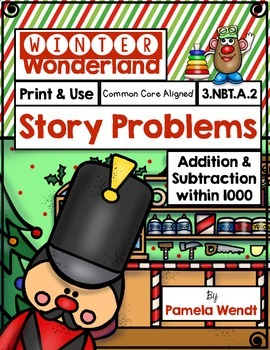 Winter Story Problems - Addition & Subtraction within 1000 - CCSS Grade 3